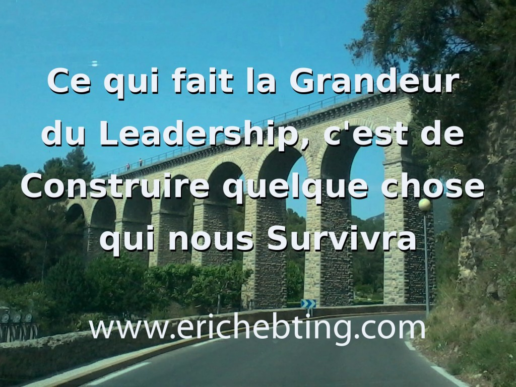 la grandeur du leadership