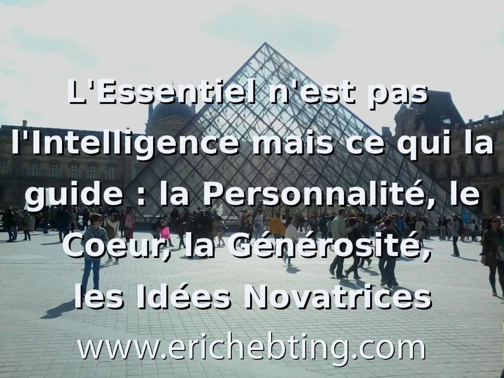 l'essentiel n'est pas l'intelligence